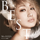 Ms.OOJA THE BEST あなたの主題歌(1万枚限定生産盤)[CD+DVD]