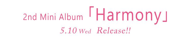 2nd Mini Album「Harmony」