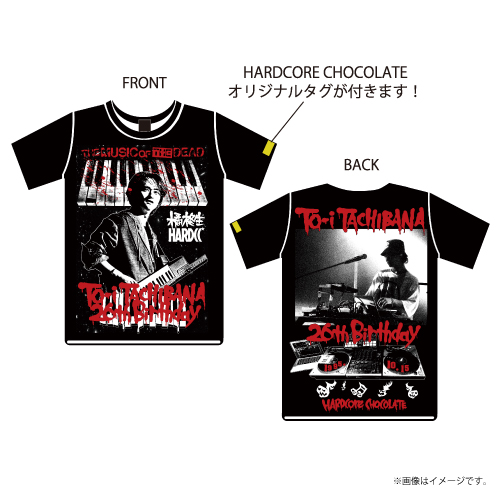 [DISH//]橘柊生26th BIRTHDAY T-shirts Designed by HARDCORE CHOCOLATE