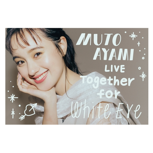 【武藤彩未】~Together for White Eve~ フォトブック