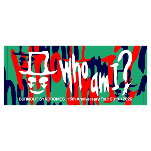 【BURNOUT SYNDROMES】『Who am I?』タオル/ミックス