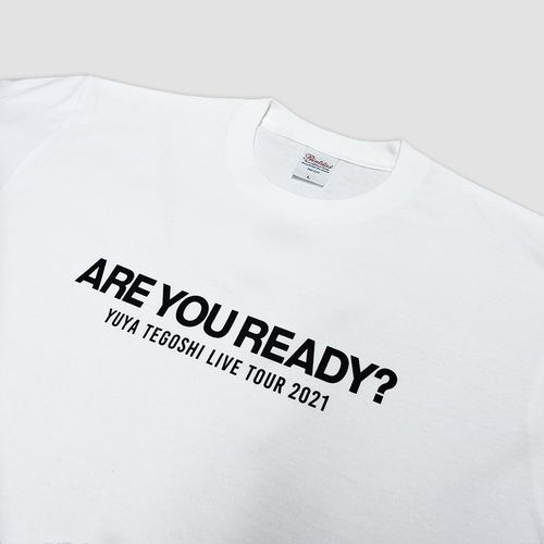Tシャツ / WHITE 【ARE YOU READY?】
