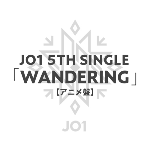 「WANDERING」【アニメ盤】