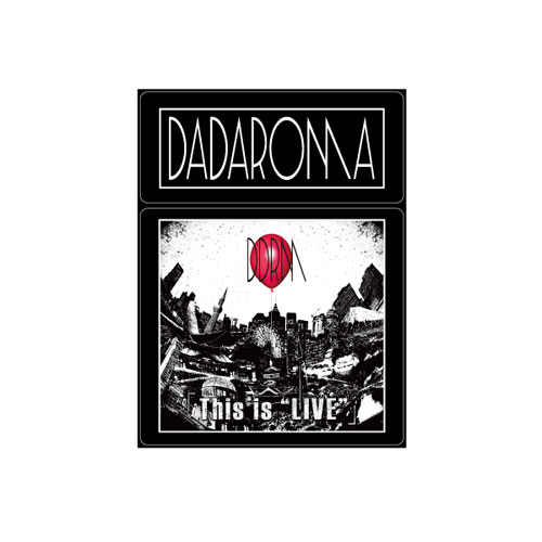 "【DADAROMA】「This is ""LIVE""」ミラー"