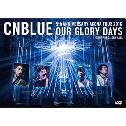 5th ANNIVERSARY ARENA TOUR 2016 -Our Glory Days- @NIPPONGAISHI HALL【BOICE盤DVD】