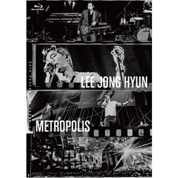 イ・ジョンヒョン (from CNBLUE)『LEE JONG HYUN Solo Concert in Japan -METROPOLIS-』【BOICE盤Blu-ray】