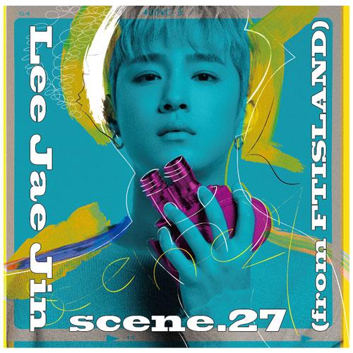 LEE JAE JIN (from FTISLAND)1st MINI ALBUM 『scene.27』【初回限定盤】