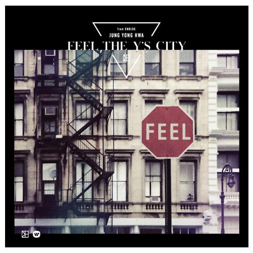 ジョン・ヨンファ(from CNBLUE) Japan 3rd Album「FEEL THE Y'S CITY」【初回限定盤】
