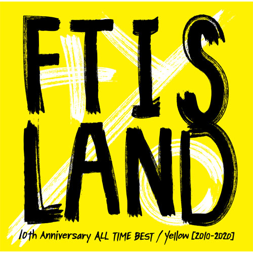 FTISLAND『10th Anniversary ALL TIME BEST/ Yellow [2010-2020] 』【通常盤】