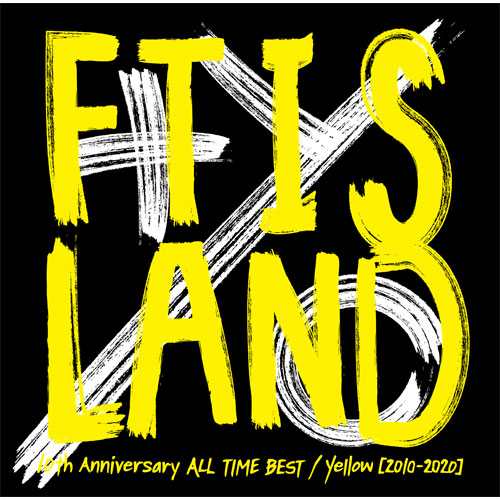 FTISLAND『10th Anniversary ALL TIME BEST/ Yellow [2010-2020] 』【Primadonna盤】