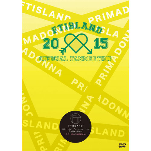 "FTISLAND OFFICIAL FANMEETING 2015 ""Romantic School""  【FTISLAND Official Fanmeeting Collection - PRIMADONNA - 】"
