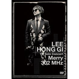 LEE HONG GI 1st Solo Concert「Merry 302 MHz」【通常盤DVD】