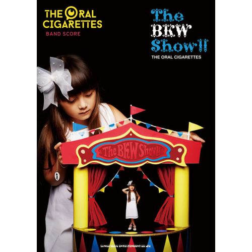 バンド・スコア THE ORAL CIGARETTES「The BKW Show!!」