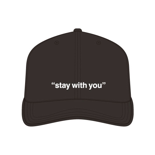 """""""stay with you""""ベースボールキャップ/ブラック"""