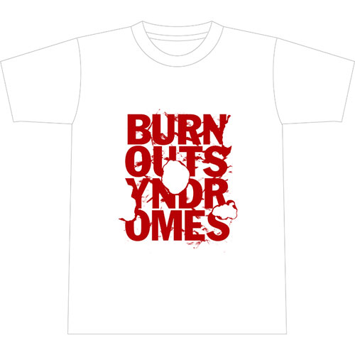 【BURNOUT SYNDROMES】SUMMER 2018 SPECIAL EDITION -BURN- Tシャツ/ホワイト