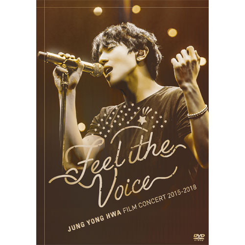 """『JUNG YONG HWA:FILM CONCERT 2015-2018""""Feel the Voice""""』【BOICE盤DVD】"""