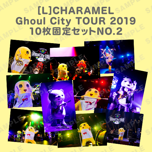 CHARAMEL Ghoul City TOUR 2019 L版10枚固定セットNO.2