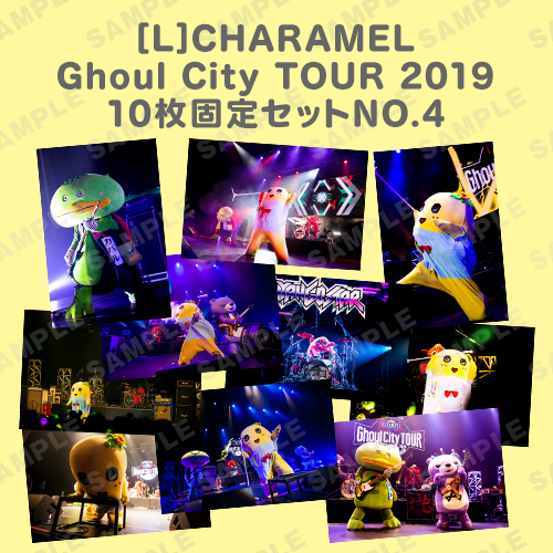CHARAMEL Ghoul City TOUR 2019 L版10枚固定セットNO.4
