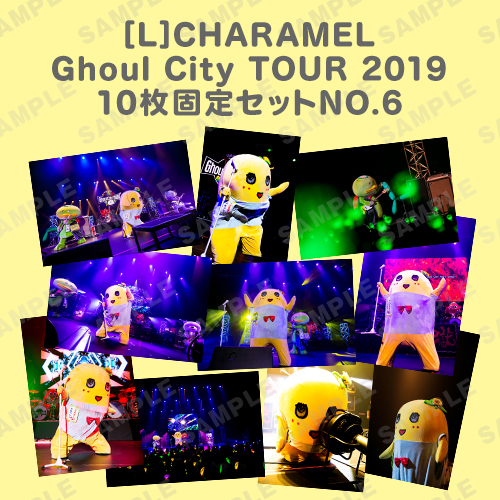 CHARAMEL Ghoul City TOUR 2019 L版10枚固定セットNO.6