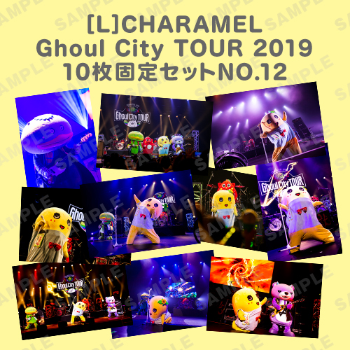CHARAMEL Ghoul City TOUR 2019 L版10枚固定セットNO.12