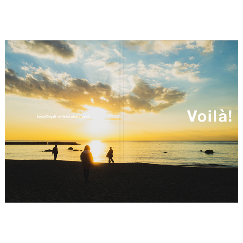 Saucy Dog official photo book「Voila!」