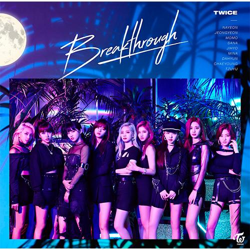「Breakthrough」(初回限定盤A+初回限定盤B+通常盤)